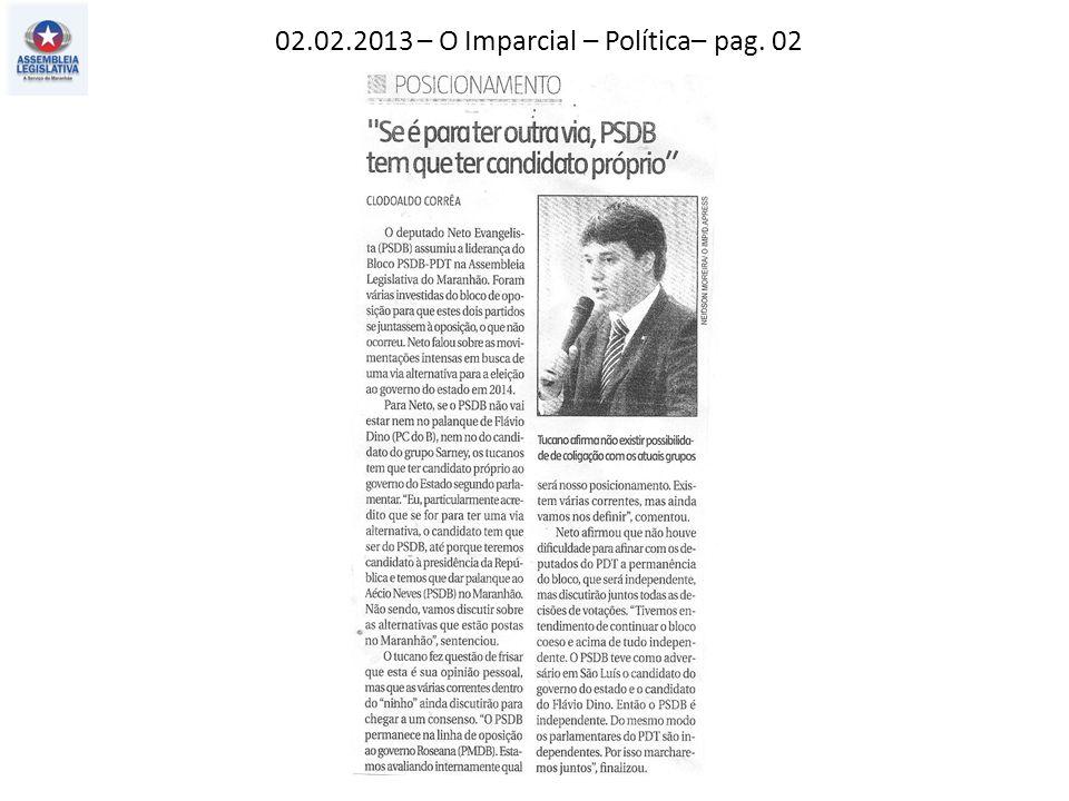 02.02.2013 – O Imparcial – Política– pag. 02