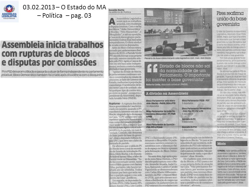 03.02.2013 – O Estado do MA – Política – pag. 03