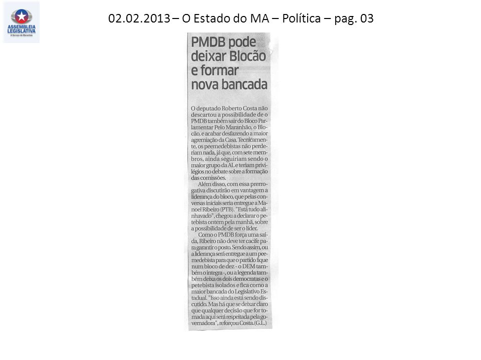02.02.2013 – O Estado do MA – Política – pag. 03