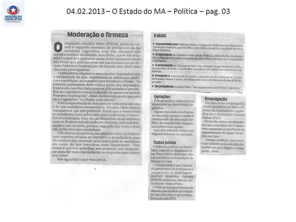 04.02.2013 – O Estado do MA – Política – pag. 03