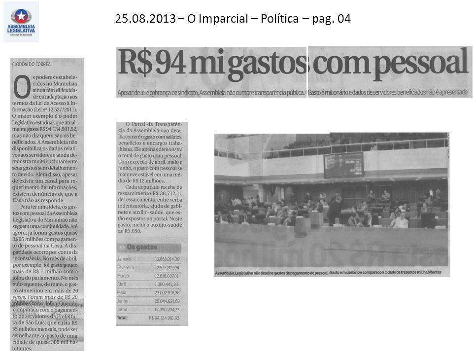 25.08.2013 – O Imparcial – Política – pag. 04