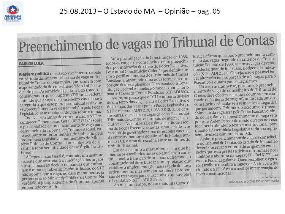 25.08.2013 – O Estado do MA – Opinião – pag. 05