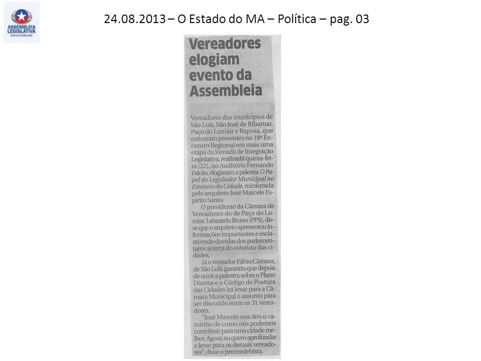 24.08.2013 – O Estado do MA – Política – pag. 03