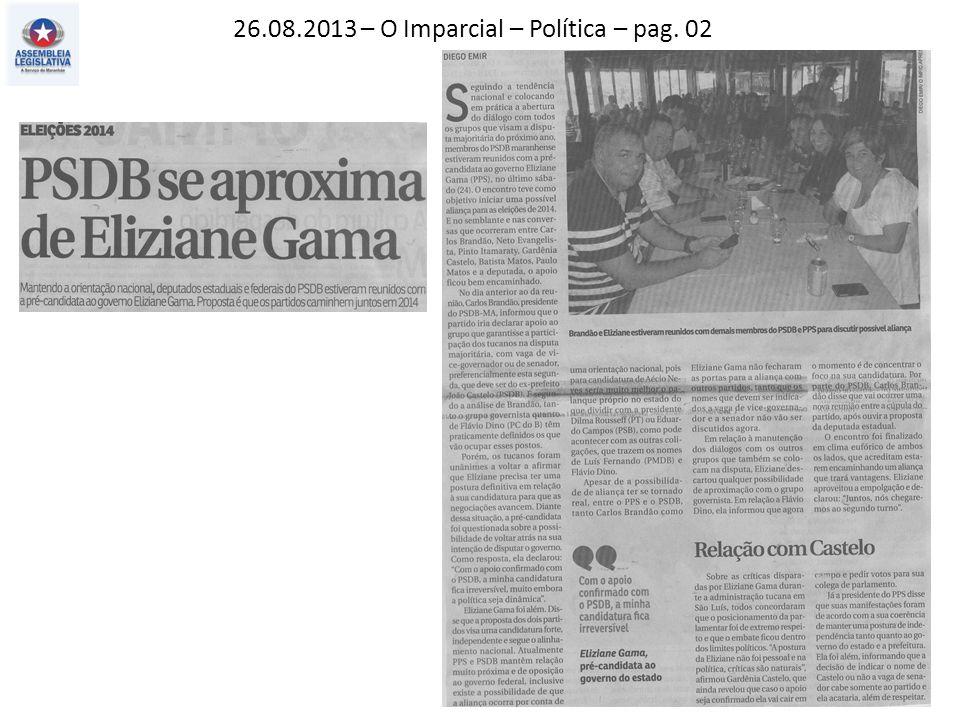 26.08.2013 – O Imparcial – Política – pag. 02