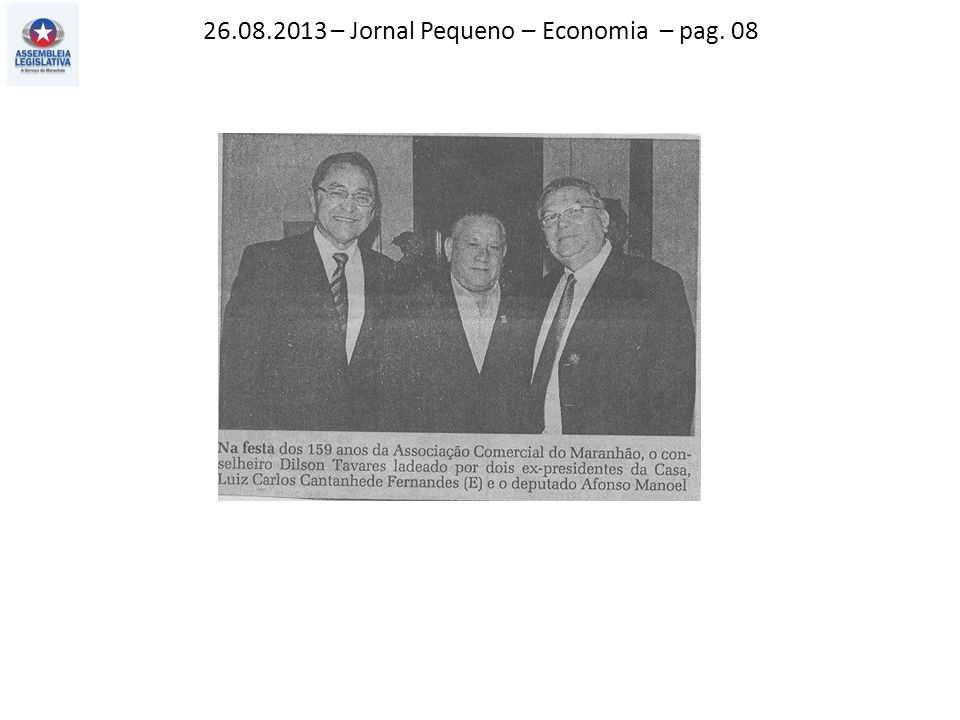26.08.2013 – Jornal Pequeno – Economia – pag. 08