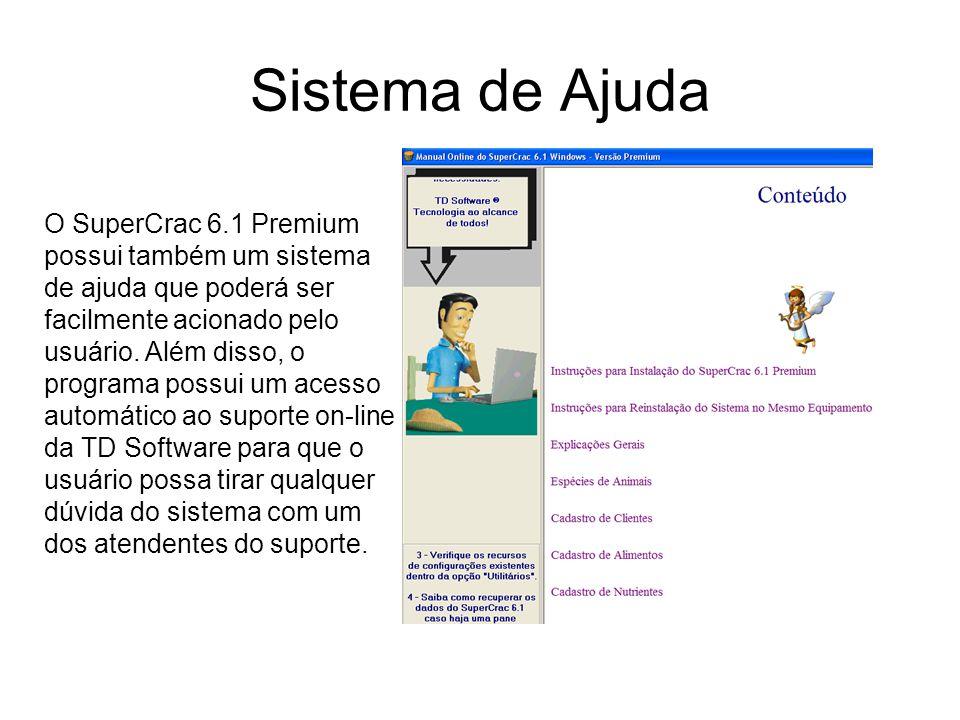 Sistema de Ajuda O SuperCrac 6.1 Premium possui também um sistema de ajuda que poderá ser facilmente acionado pelo usuário. Além disso, o programa pos