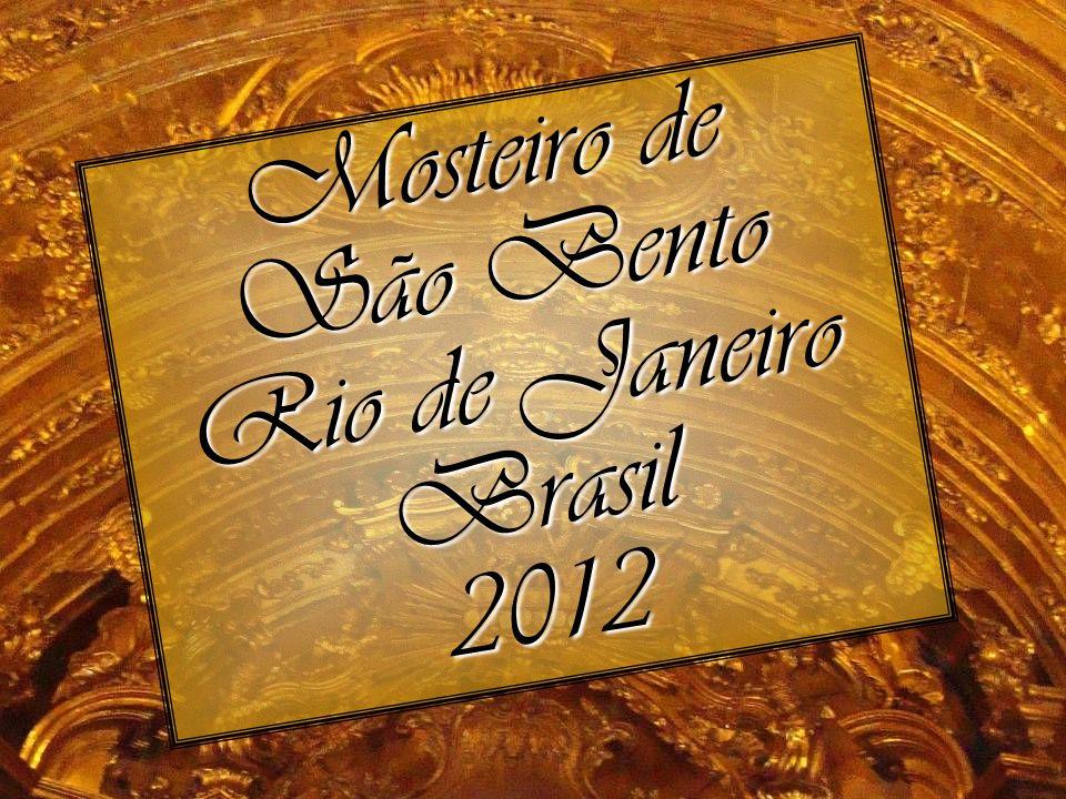 Mosteiro de São Bento Rio de Janeiro Brasil2012