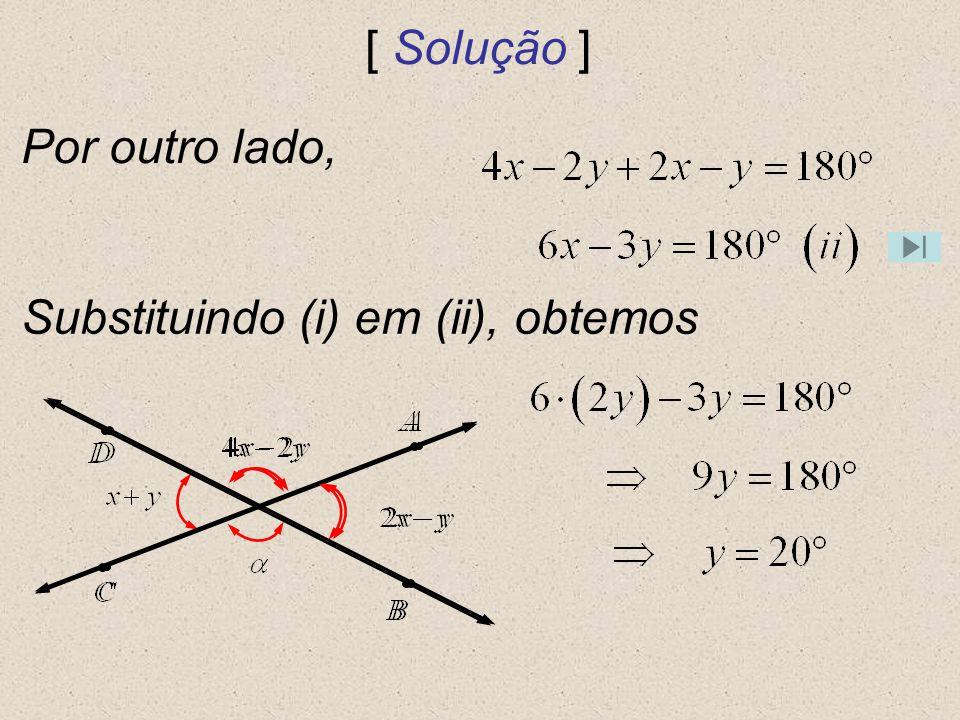 Por outro lado, Substituindo (i) em (ii), obtemos [ Solução ]