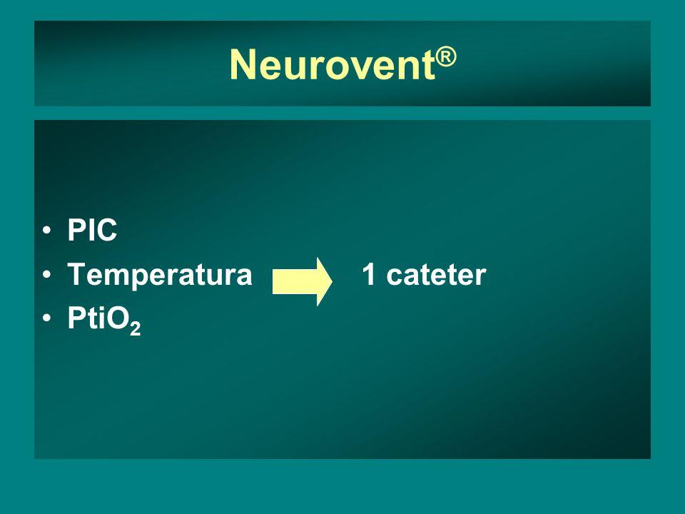 Neurovent ® PIC Temperatura 1 cateter PtiO 2