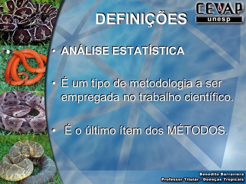 ANÁLISE ESTATÍSTICA É um tipo de metodologia a ser empregada no trabalho científico.