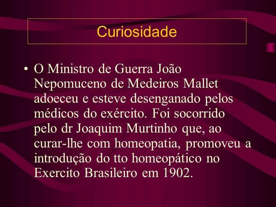 Curiosidade O Ministro de Guerra João Nepomuceno de Medeiros Mallet adoeceu e esteve desenganado pelos médicos do exército.