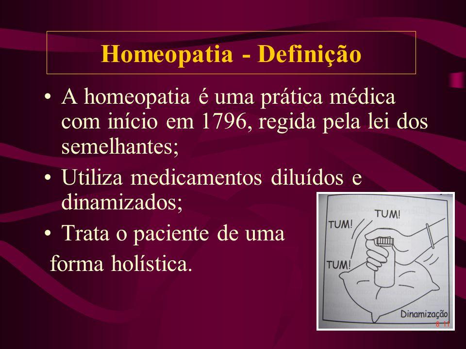 A homeopatia é uma prática médica com início em 1796, regida pela lei dos semelhantes; Utiliza medicamentos diluídos e dinamizados; Trata o paciente de uma forma holística.