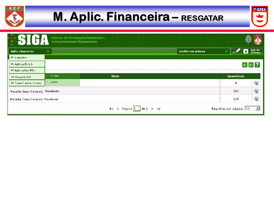 M. Aplic. Financeira – RESGATAR