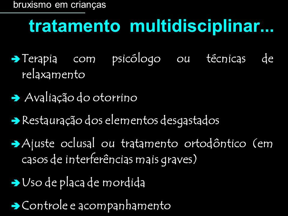 tratamento multidisciplinar...