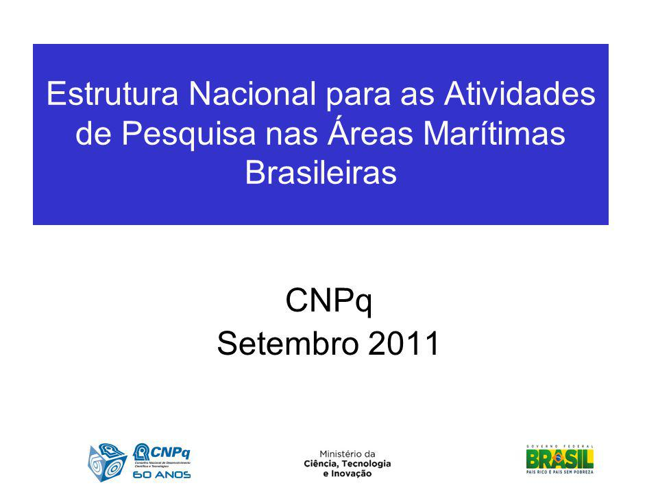 Estrutura Nacional para as Atividades de Pesquisa nas Áreas Marítimas Brasileiras EDITAL MCT/CNPq/FNDCT Nº 71/2010 – INSTITUTOS NACIONAIS DE CIÊNCIA E TECNOLOGIA EM CIÊNCIAS DO MAR Objetivo: Promover a formação ou consolidação de 2 (dois) Institutos Nacionais de Ciência e Tecnologia (INCT) em Ciências do Mar, com foco na Plataforma Continental Brasileira de Norte a Sul, em temas que abordem pesquisa, desenvolvimento e inovação em grandes equipamentos e infraestrutura; valorização dos recursos vivos; conhecimento dos fundos marinhos: geodiversidade e biodiversidade, mapeamento da biodiversidade marinha; papel dos oceanos nas mudanças climáticas; capacitação e formação de recursos humanos; avaliação e monitoramento de políticas públicas de proteção ecológico- social; difusão e transferência de conhecimentos à sociedade.