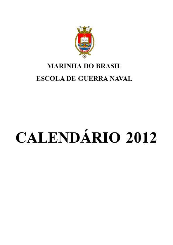 CALENDÁRIO 2012 MARINHA DO BRASIL ESCOLA DE GUERRA NAVAL