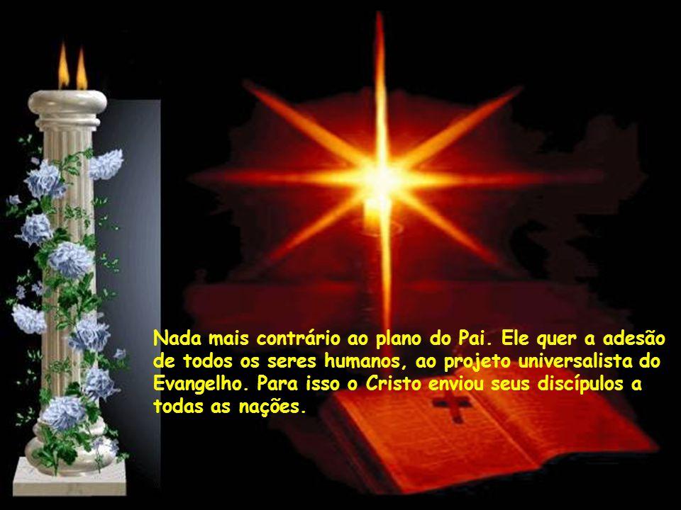 Há quem pretenda limitar as dimensões do senhorio divino, reduzindo o Altíssimo à condição de seu deus particular, do seu grupinho de amigos ou, no má
