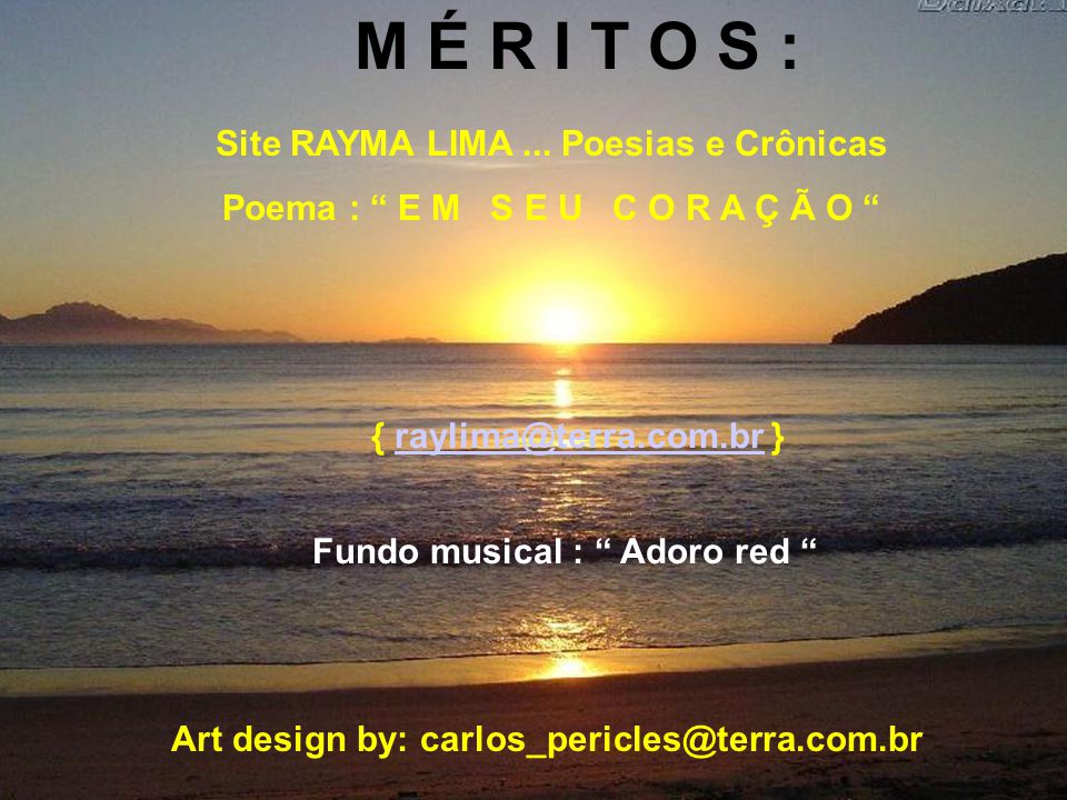 M É R I T O S : Site RAYMA LIMA...