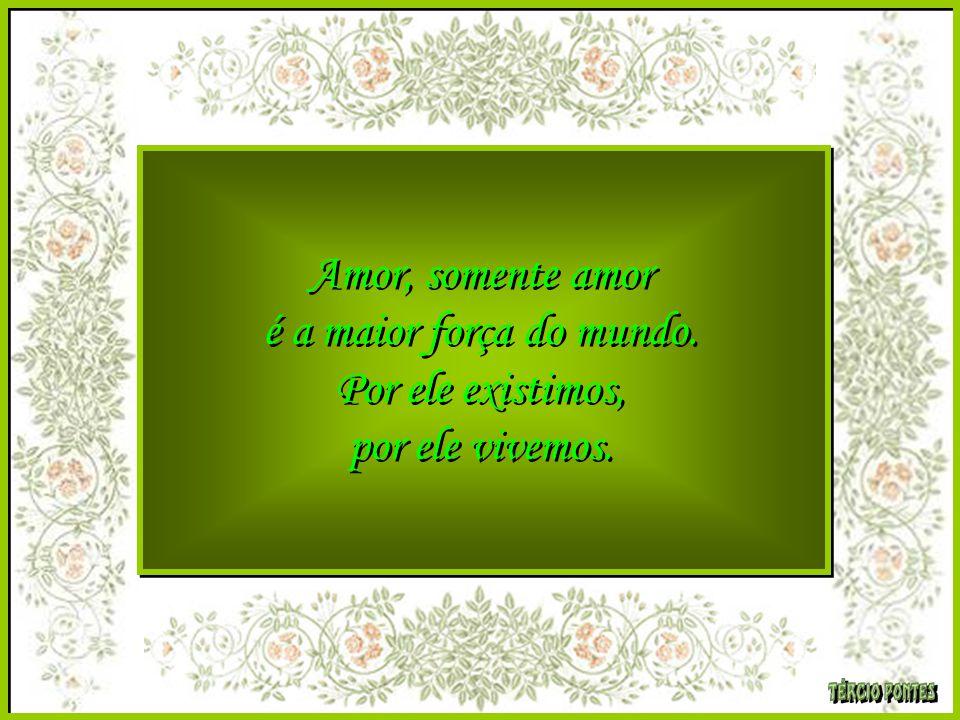 O amor não tem tamanho ou dimensão, ele simplesmente vive em nossos corações. Dizer que temos um grande amor talvez seja a maior emoção... O amor não