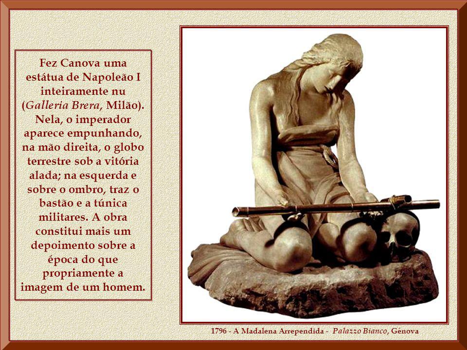 Fez Canova uma estátua de Napoleão I inteiramente nu ( Galleria Brera, Milão).