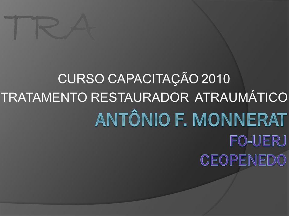TRA CURSO CAPACITAÇÃO 2010 TRATAMENTO RESTAURADOR ATRAUMÁTICO TRA