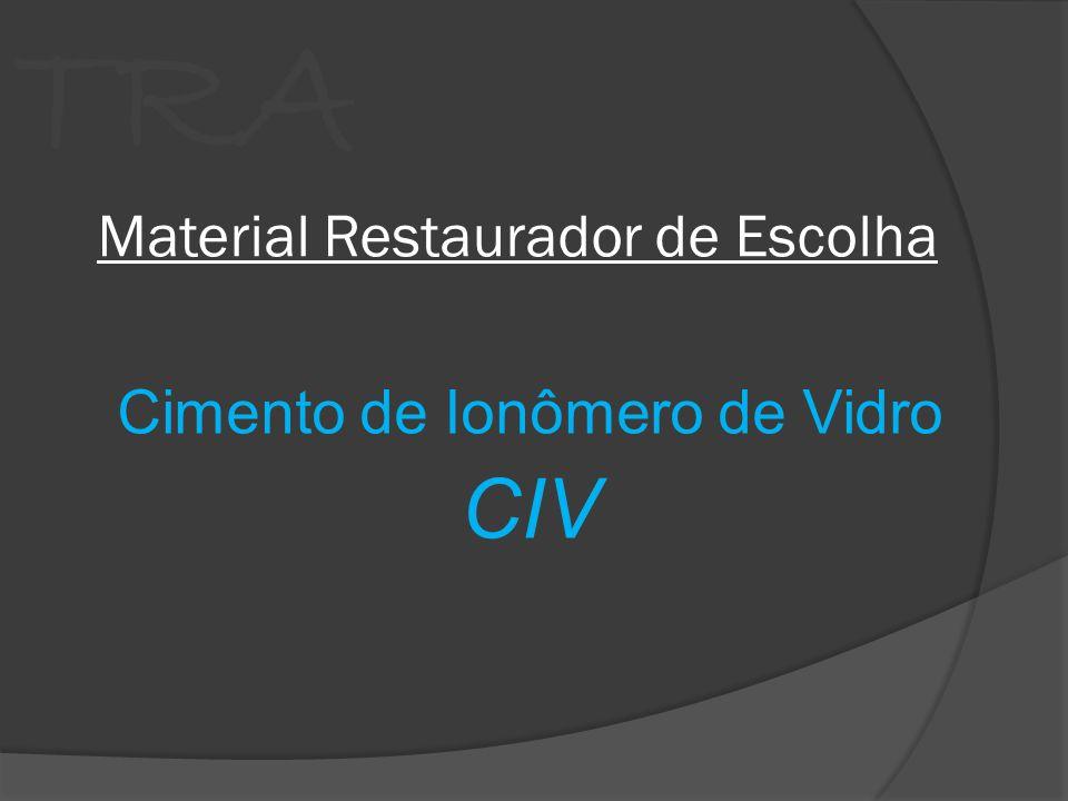 TRA Material Restaurador de Escolha Cimento de Ionômero de Vidro CIV