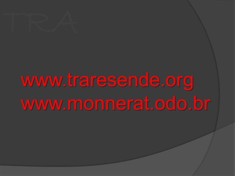 www.traresende.orgwww.monnerat.odo.br