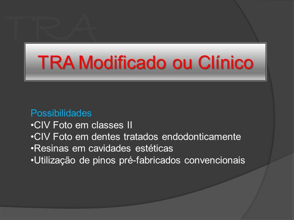 TRA Possibilidades CIV Foto em classes II CIV Foto em dentes tratados endodonticamente Resinas em cavidades estéticas Utilização de pinos pré-fabricad