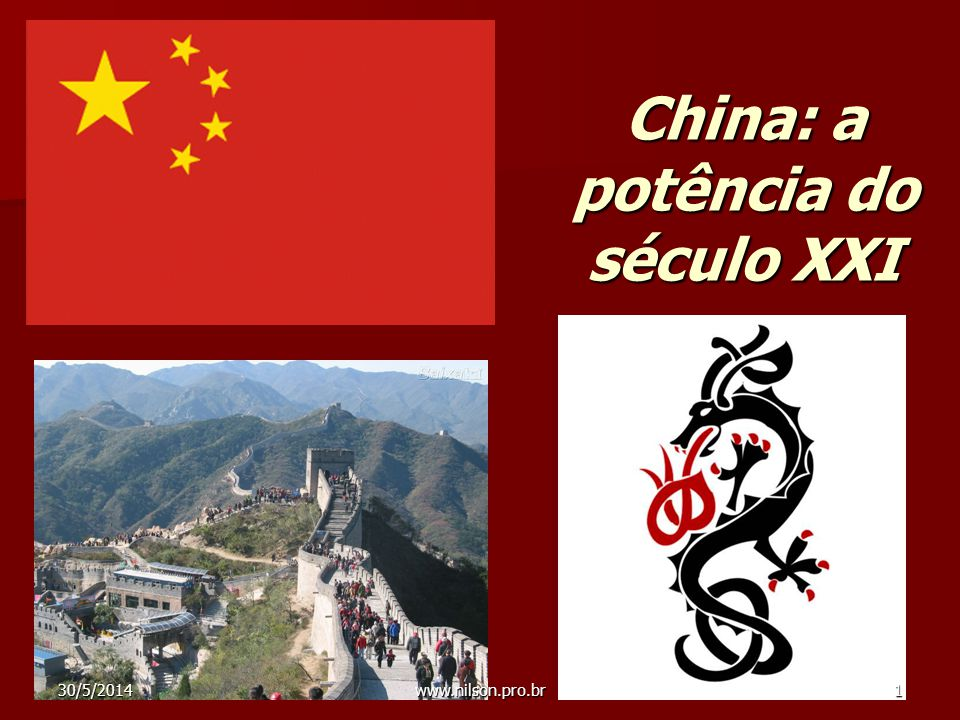 China: o país do espetáculo do crescimento e os problemas atuais Desenvolvimento da nova China; Problemas atuais; Olimpíadas de Pequim; A questão do Tibete; 30/5/2014 2 www.nilson.pro.br