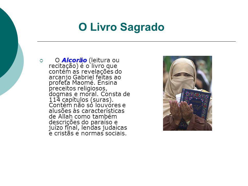 O Livro Sagrado Alcorão O Alcorão (leitura ou recitação) é o livro que contém as revelações do arcanjo Gabriel feitas ao profeta Maomé. Ensina preceit