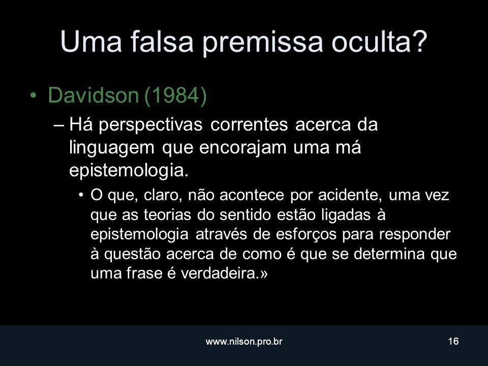 www.nilson.pro.br16 Uma falsa premissa oculta.