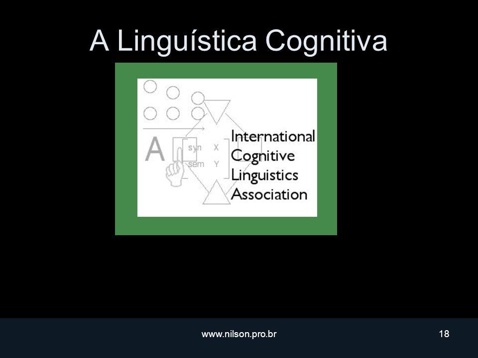 www.nilson.pro.br18 A Linguística Cognitiva