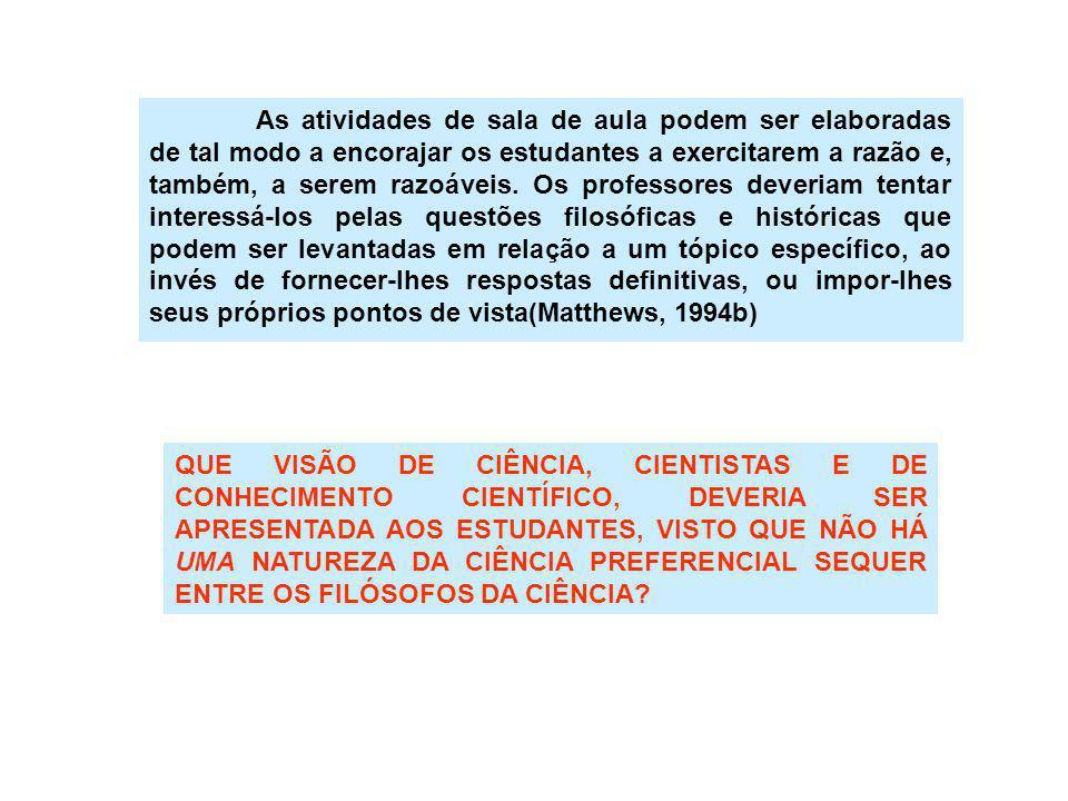 A NOSSA EXPERIÊNCIA DIDÁTICA NAS ESCOLAS A atividade foi proposta para turmas de segundo ano colegial de escolas públicas de São Paulo, Brasil.