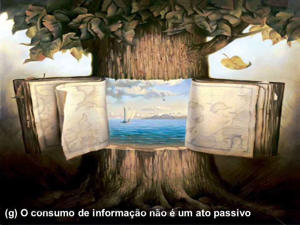 (g) O consumo de informação não é um ato passivo 30/5/201419www.nilson.pro.br