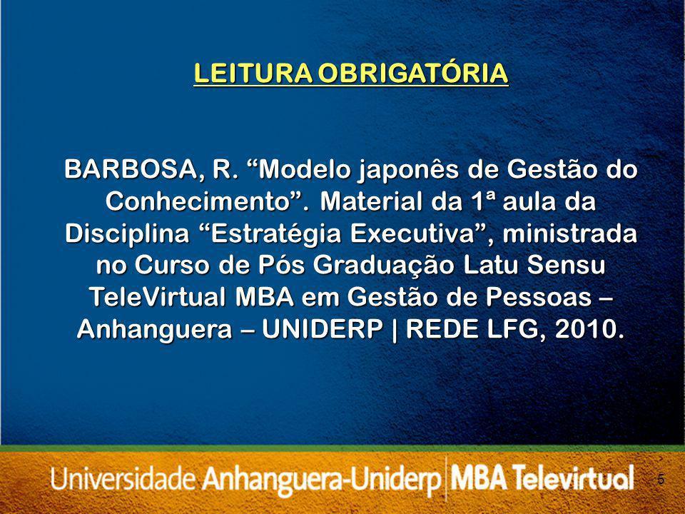 5 LEITURA OBRIGATÓRIA BARBOSA, R.Modelo japonês de Gestão do Conhecimento.