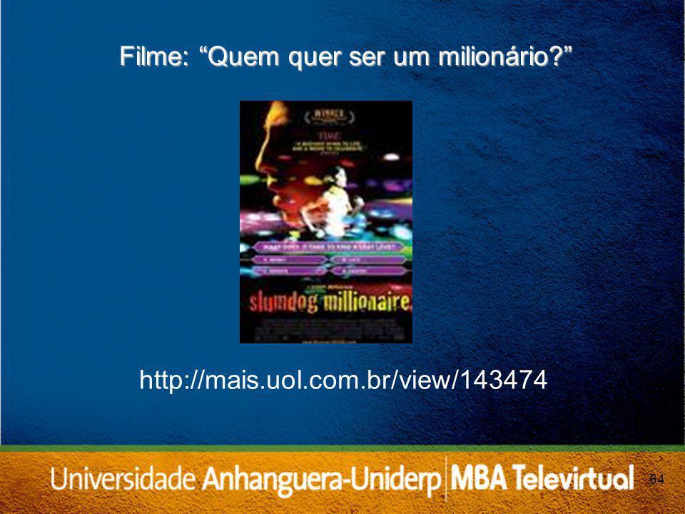 64 Filme: Quem quer ser um milionário? http://mais.uol.com.br/view/143474