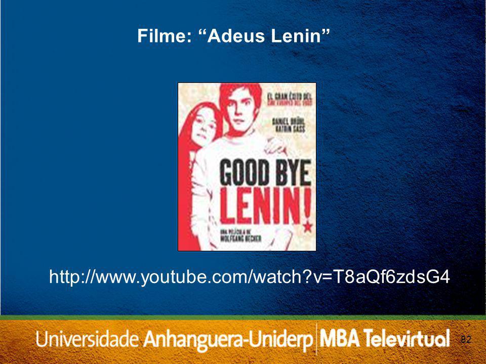 82 Filme: Adeus Lenin http://www.youtube.com/watch?v=T8aQf6zdsG4