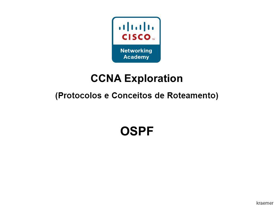 kraemer CCNA Exploration (Protocolos e Conceitos de Roteamento) OSPF