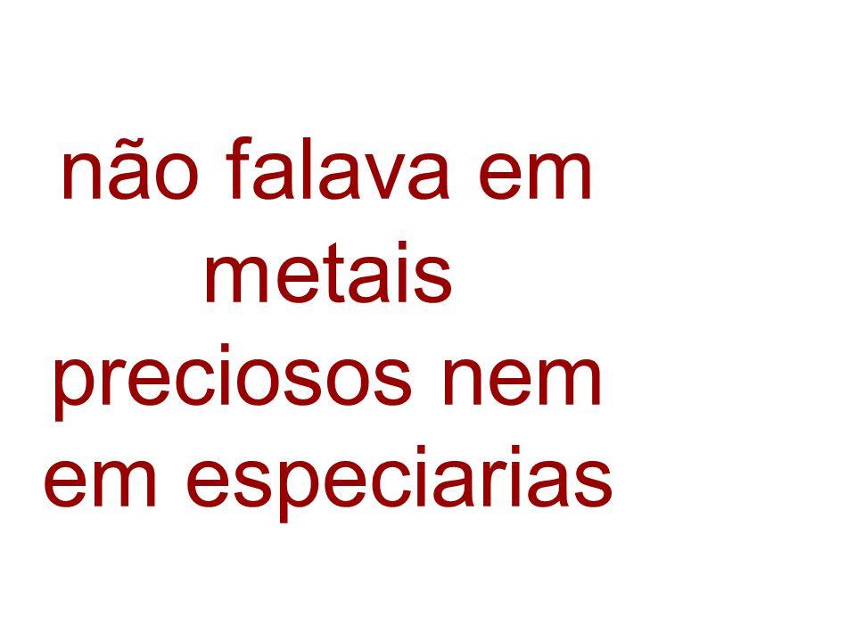 terras de pau- brasil ofereceriam a Portugal fama e fortuna