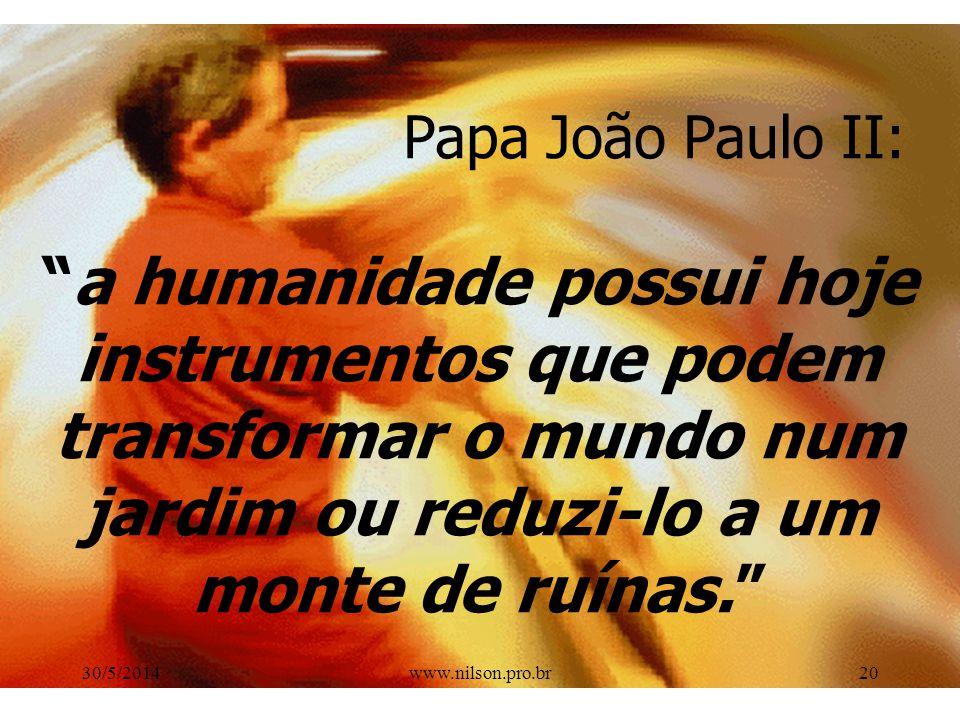 A NOSSA CORRIDA PARA O APRENDIZADO ACABOU DE COMEÇAR! 30/5/201419www.nilson.pro.br