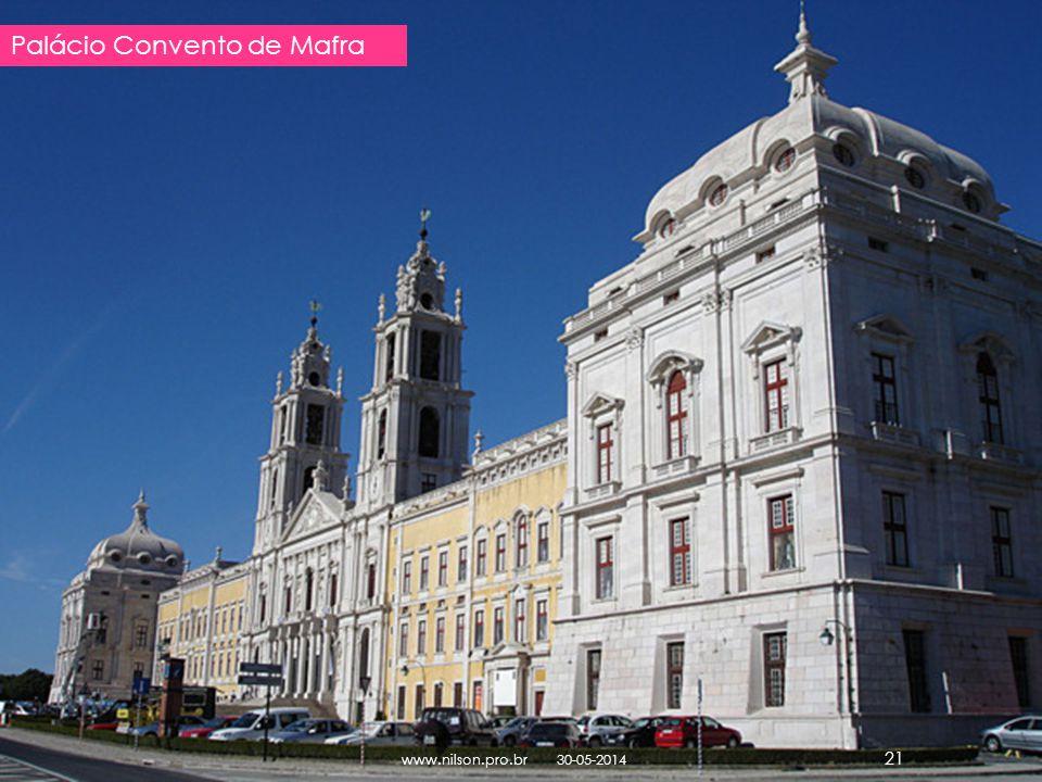 Palácio Convento de Mafra 30-05-2014www.nilson.pro.br 21