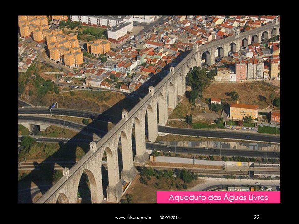 Aqueduto das Águas Livres 30-05-2014www.nilson.pro.br 22