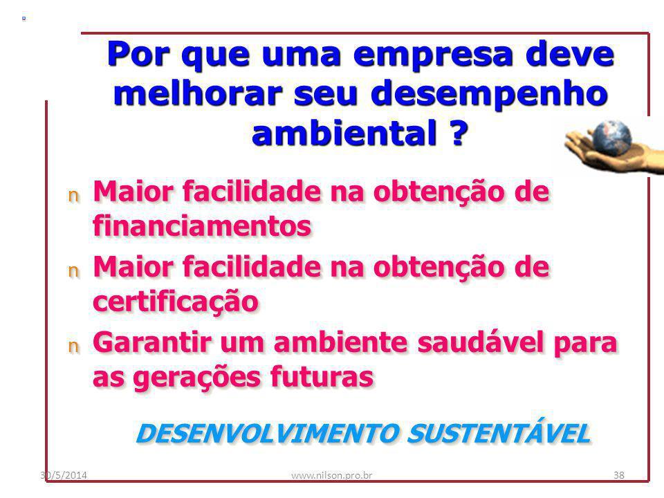 nMelhoria do desempenho - maior produtividade - ações gerenciais e treinamento - gestão ambiental X gestão da qualidade nRedução dos riscos – menor po