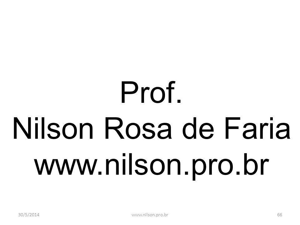 30/5/201465www.nilson.pro.br