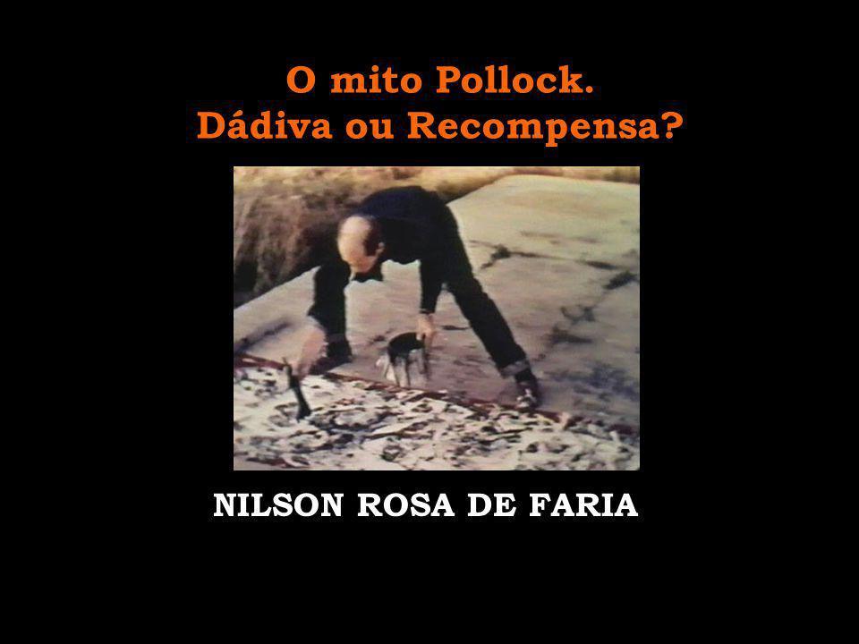 Action Painting Pollock considerava a tela como um espaço de ação, e não de contemplação; e esta ação era ao mesmo tempo parte do resultado esperado da obra.