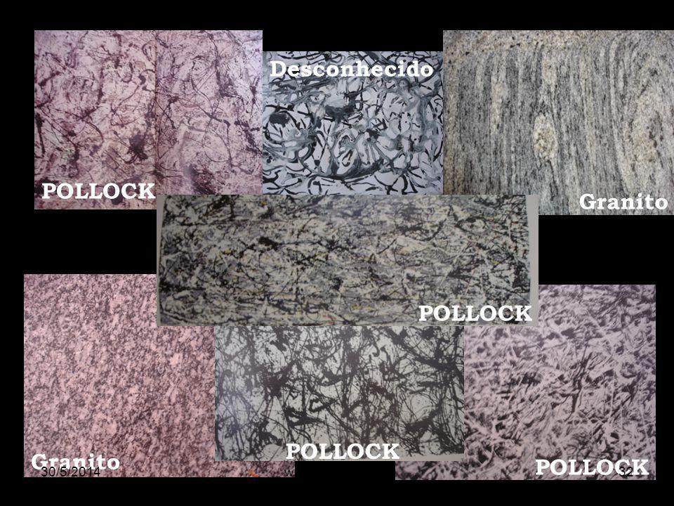 POLLOCK Granito Desconhecido 30/5/201432www.nilson.pro.br
