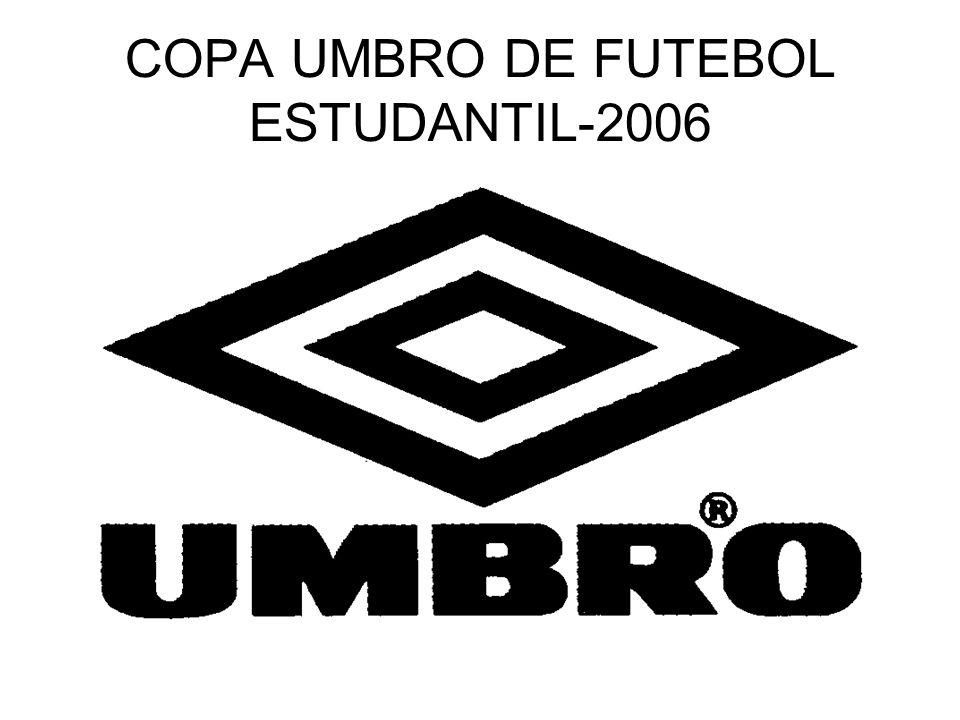 COPA UMBRO DE FUTEBOL ESTUDANTIL-2006