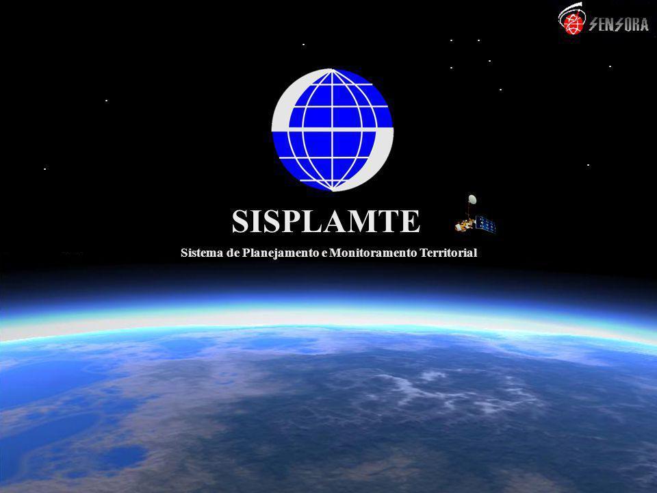.............. SISPLAMTE Sistema de Planejamento e Monitoramento Territorial