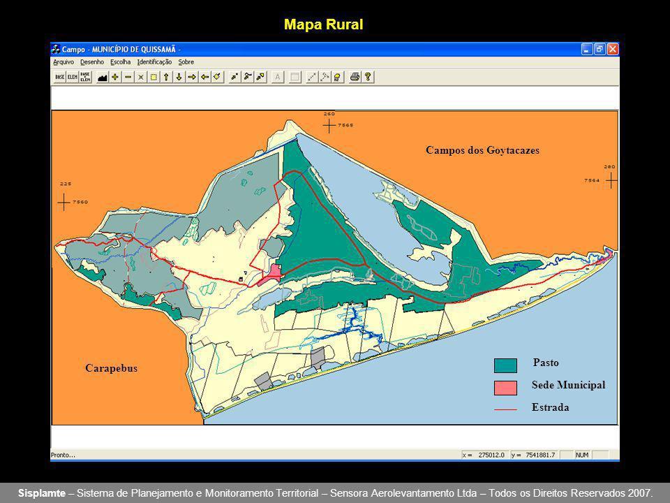 Mapa Rural Sisplamte – Sistema de Planejamento e Monitoramento Territorial – Sensora Aerolevantamento Ltda – Todos os Direitos Reservados 2007. Campos