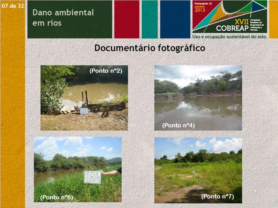 Dano ambiental em rios 1 de 29 Documentário fotográfico 08 de 32 (Ponto nº8) (Ponto nº9) (Ponto nº11)